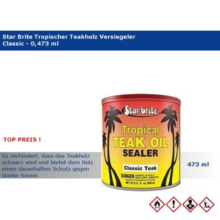 Star brite® Tropical Teak Oil Sealer - Classic, 473 ml